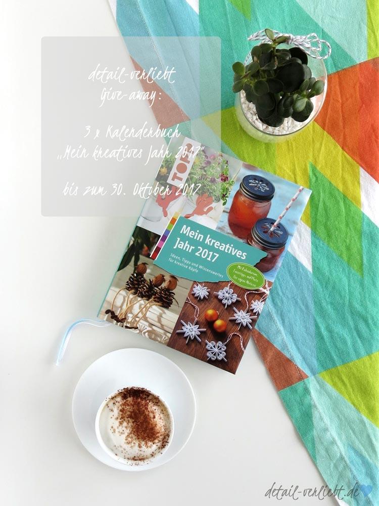 "detail-verliebt.de: Give-away zum Kalenderbuch ""Mein kreatives Jahr 2017"""