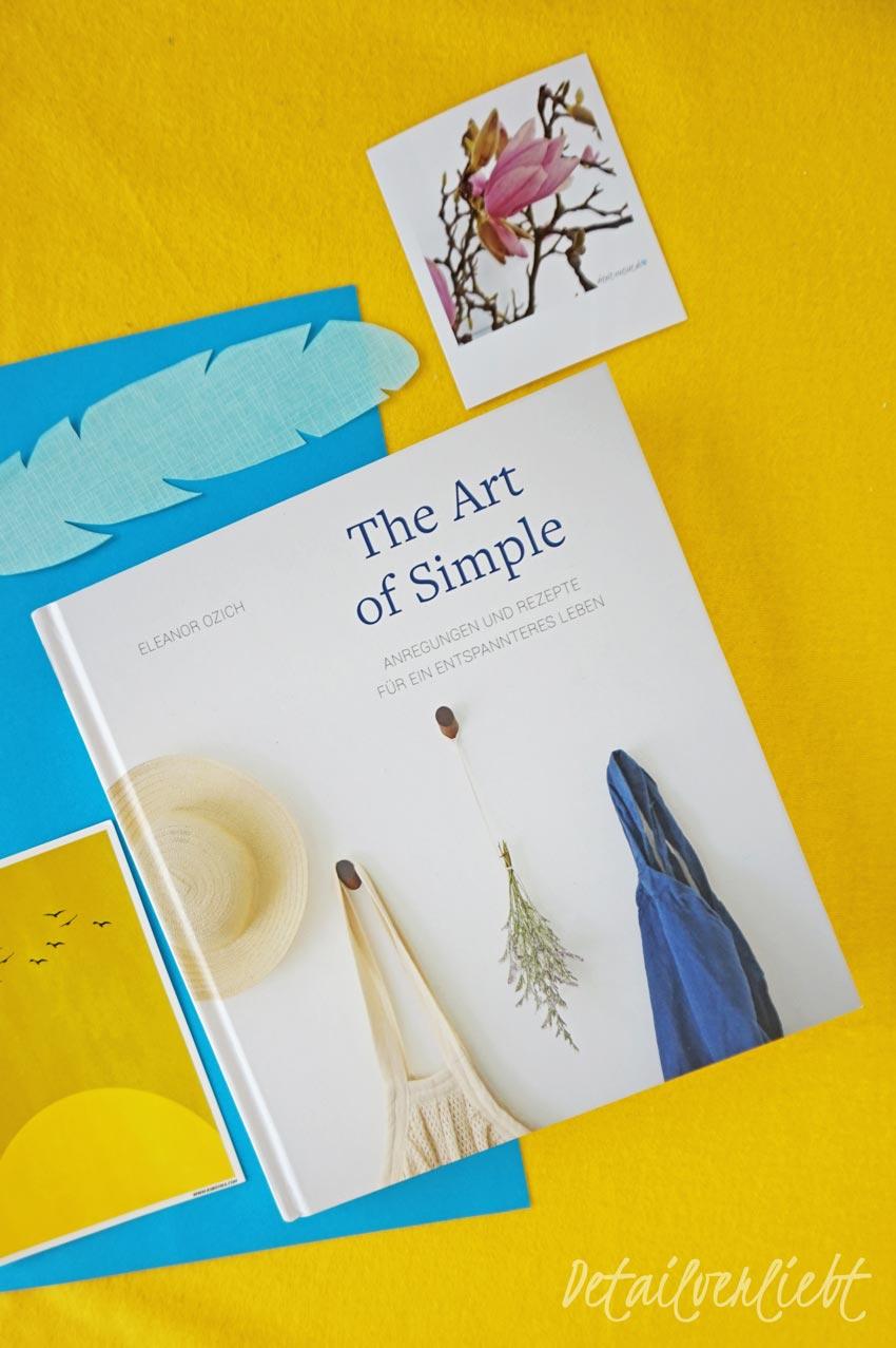 """www.detail-verliebt.de: Einfach leben – das wünsche sich viele von uns. Das Buch """"The Art of Simple"""" ist eine Gebrauchsanleitung für mehr Klarheit, Entspannung und Leichtigkeit."""