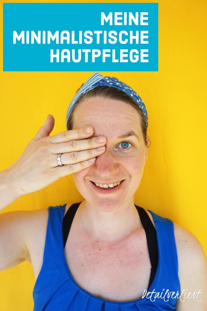 www.detail-verliebt.de: Es braucht nicht viel um seine Haut schön und gesund zu pflegen. Eine minimalistische Hautpflege für das Gesicht am Morgen ist in unter 5 Minuten erledigt.