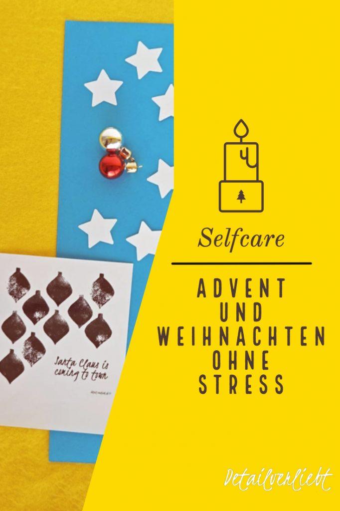 www.detail-verliebt.de: Die Adventszeit richtig genießen und Weihnachten ohne Stress verbringen kannst. Mit diesen ultimativen Tipps geht verbringst Du eine entspannte Zeit.